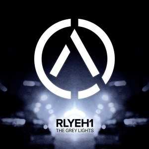 RLYEH1 The Grey lights